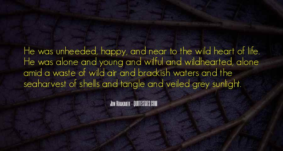 Wild And Free Quotes #411869