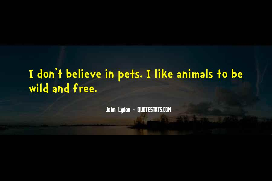 Wild And Free Quotes #450551
