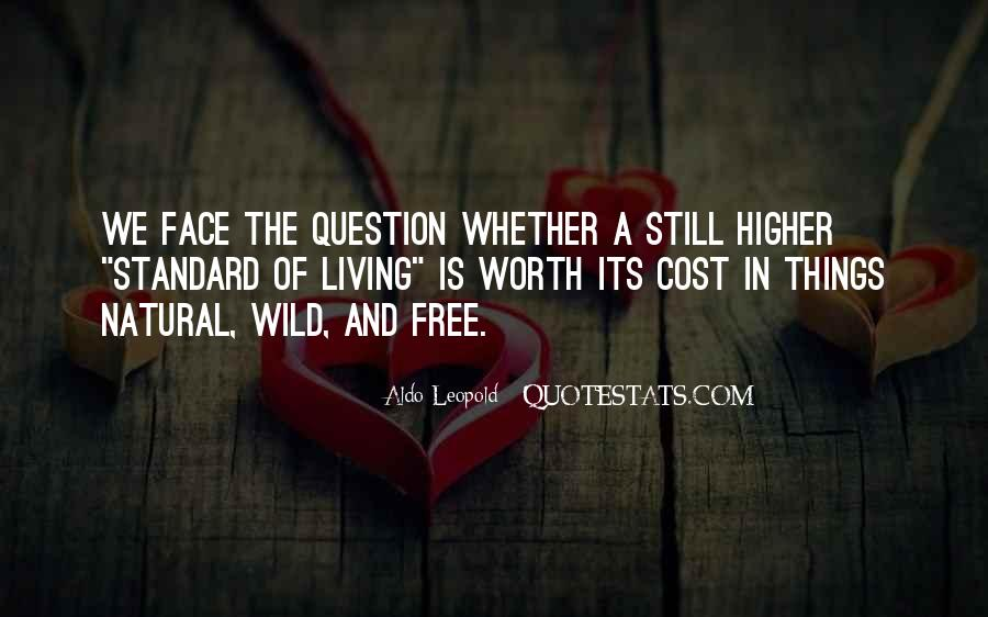 Wild And Free Quotes #469698