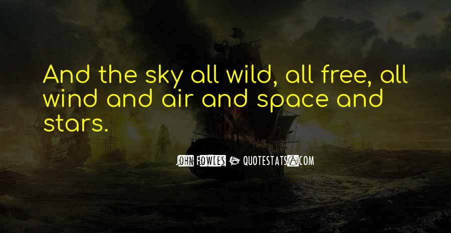 Wild And Free Quotes #486335