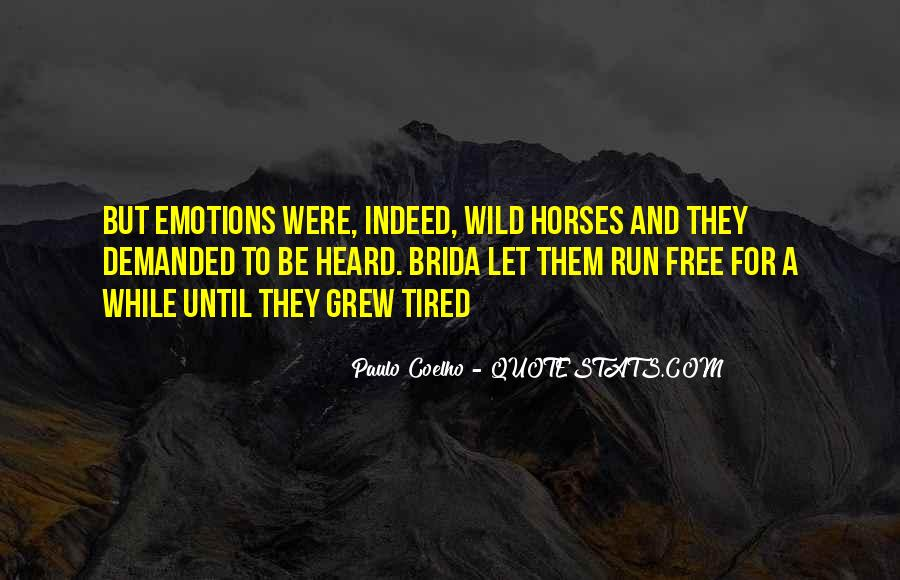Wild And Free Quotes #604349