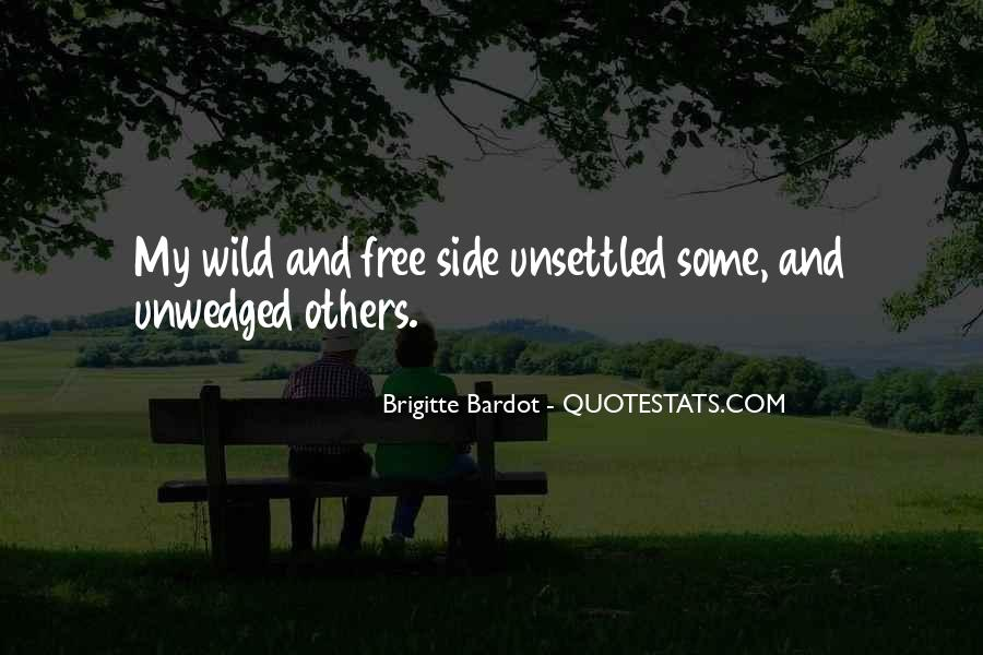 Wild And Free Quotes #670720