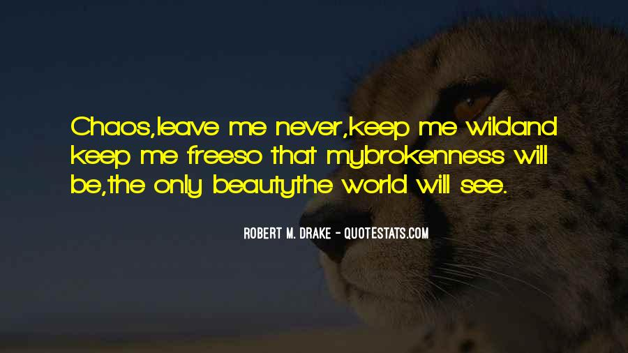 Wild And Free Quotes #812735