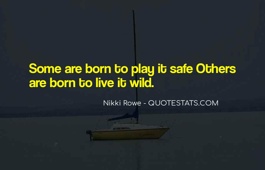 Wild And Free Quotes #932069