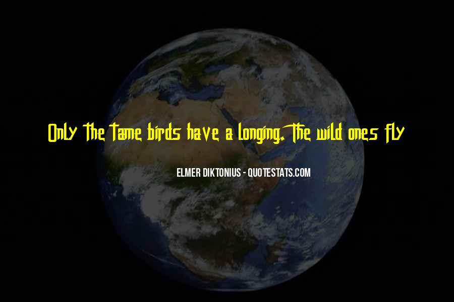 Wild Ones Quotes #416931