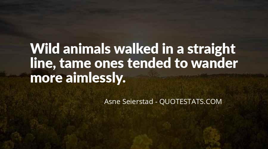 Wild Ones Quotes #484798