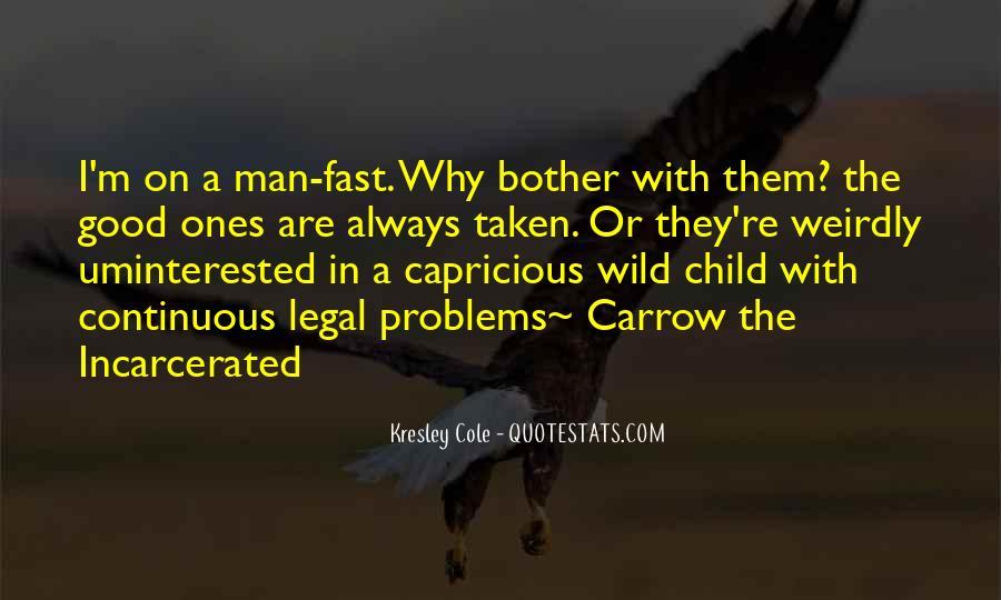 Wild Ones Quotes #527353