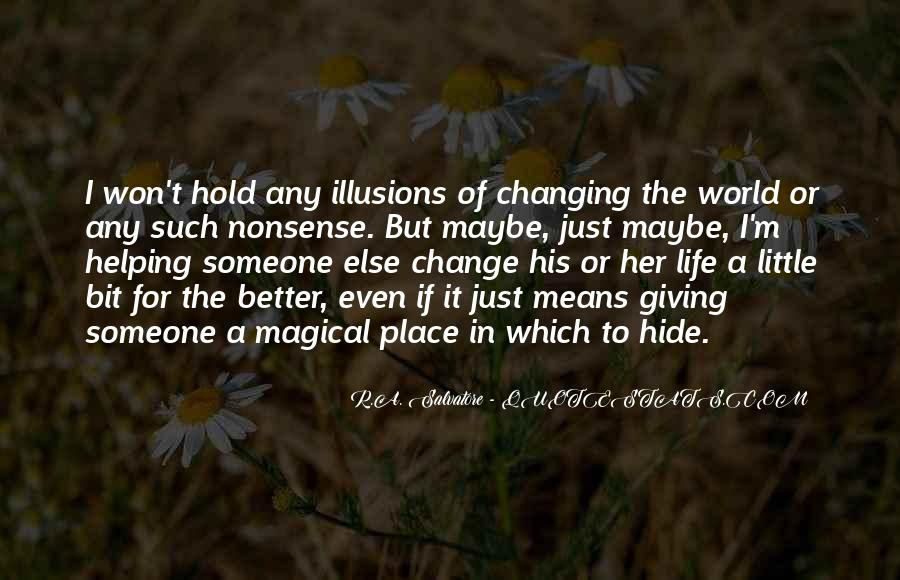 Quotes About Someone Changing For The Better #1635545