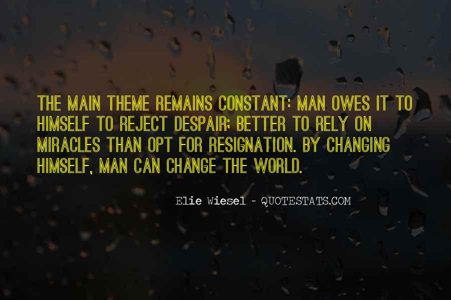 Quotes About Someone Changing For The Better #317330