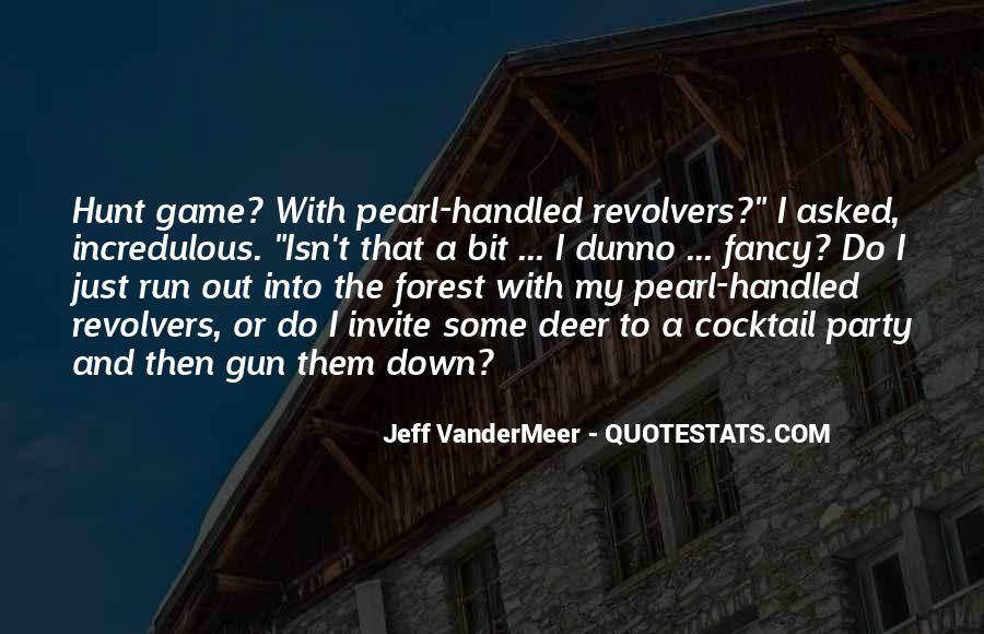 Quotes About Revolvers #1209132
