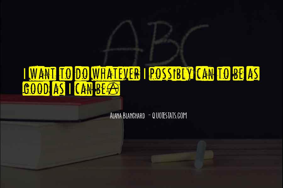 Will Alana Quotes #679278