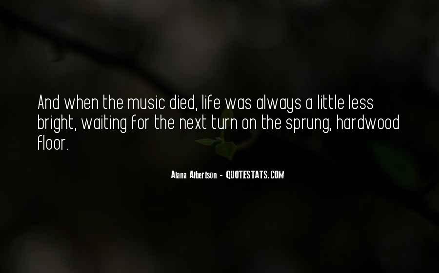 Will Alana Quotes #755237