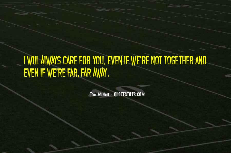 Will Always Care Quotes #1513032