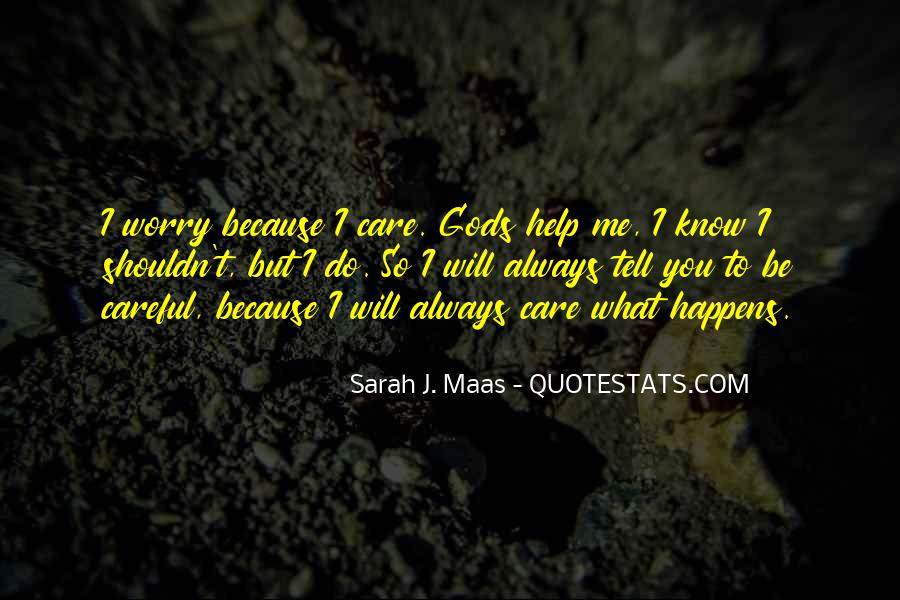 Will Always Care Quotes #169774