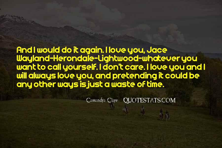Will Always Care Quotes #413824