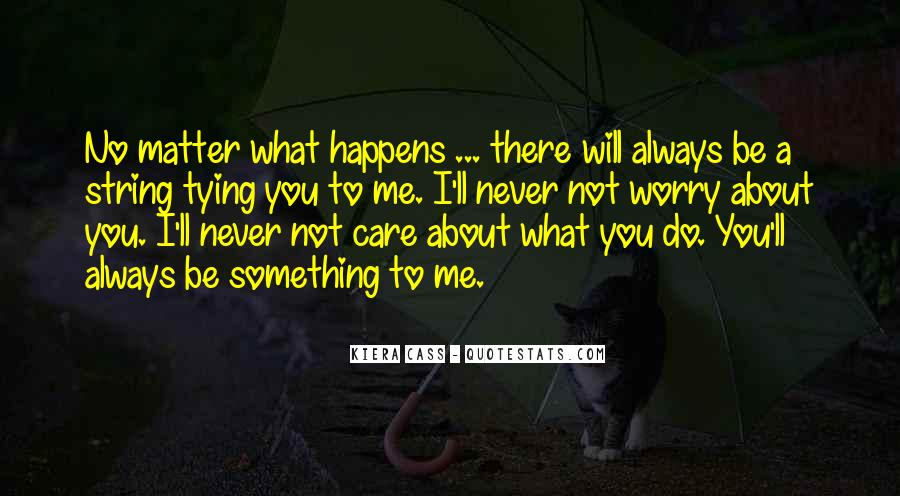 Will Always Care Quotes #558378