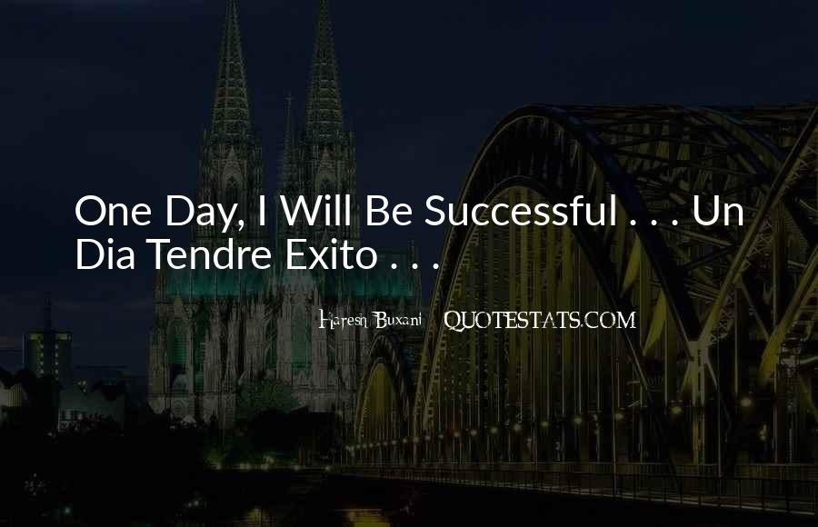 Will Be Successful Quotes #286874