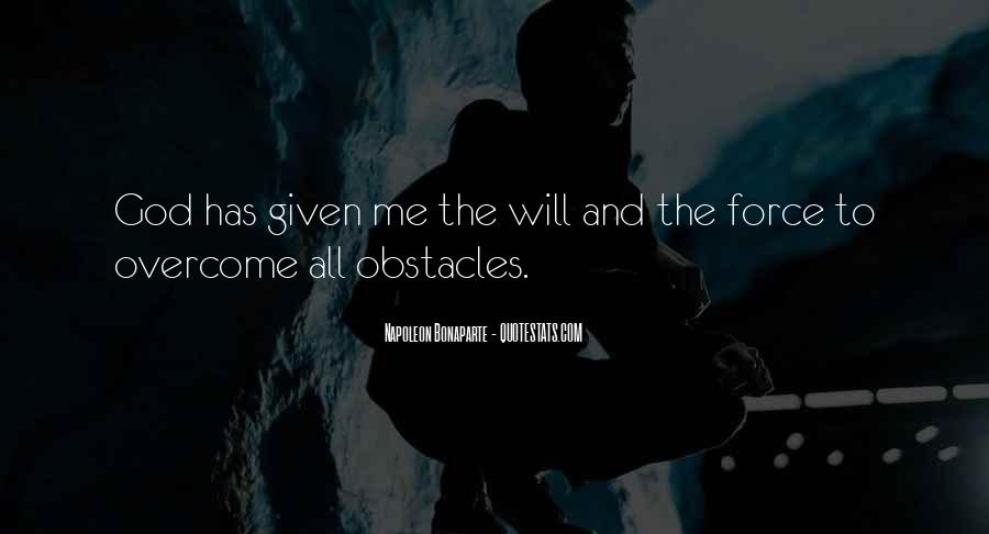 Will To Overcome Quotes #155237