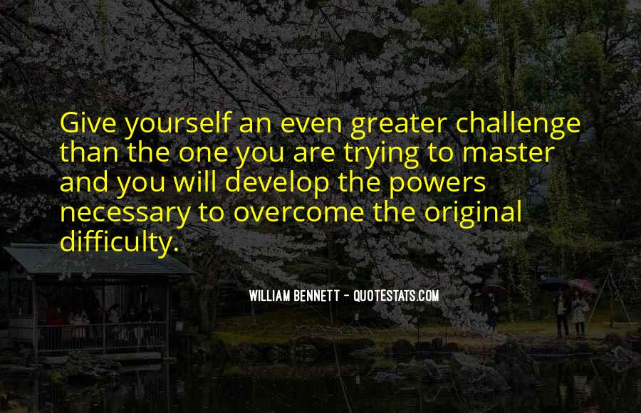 Will To Overcome Quotes #293406