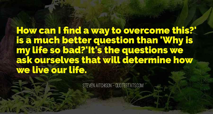 Will To Overcome Quotes #714206