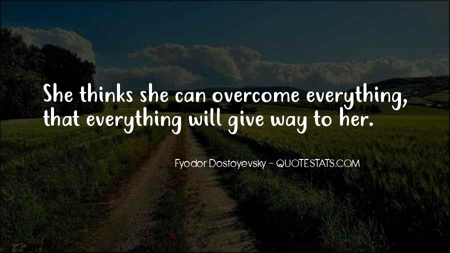 Will To Overcome Quotes #99723