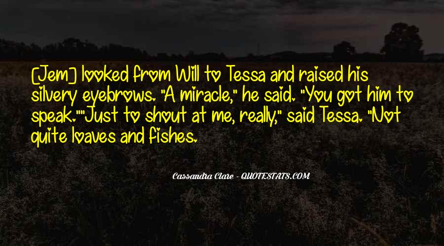 Will To Tessa Quotes #823879