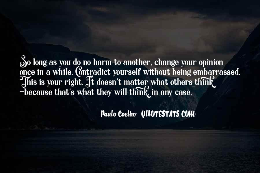 Will You Change Quotes #104699