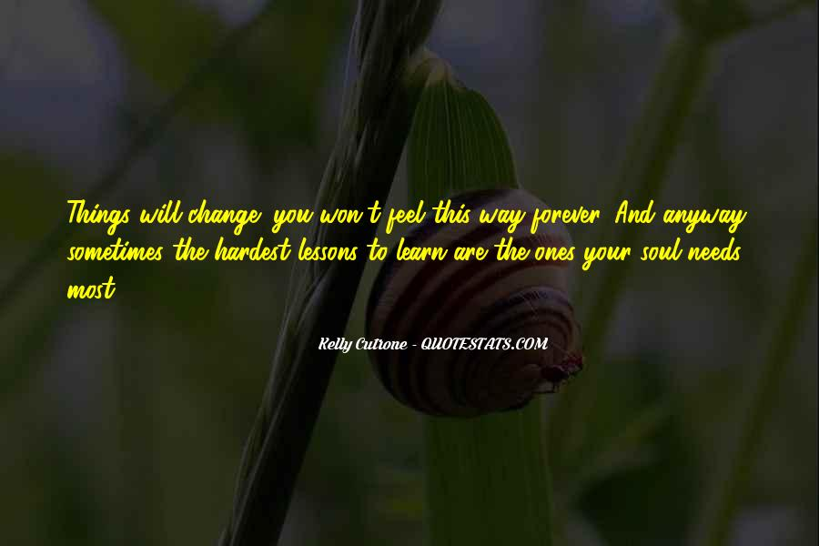 Will You Change Quotes #124776