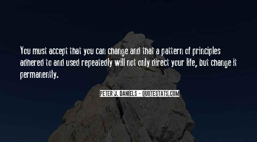Will You Change Quotes #147689