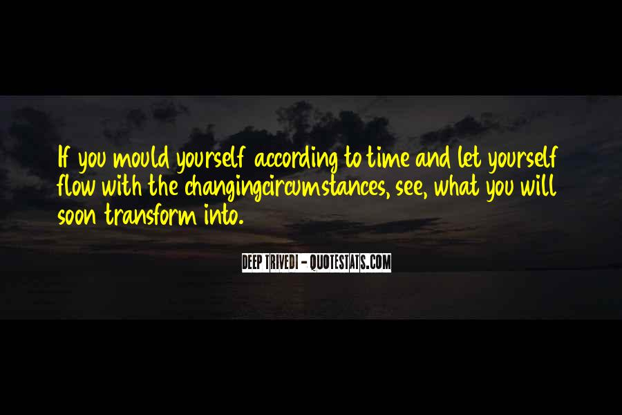Will You Change Quotes #41226