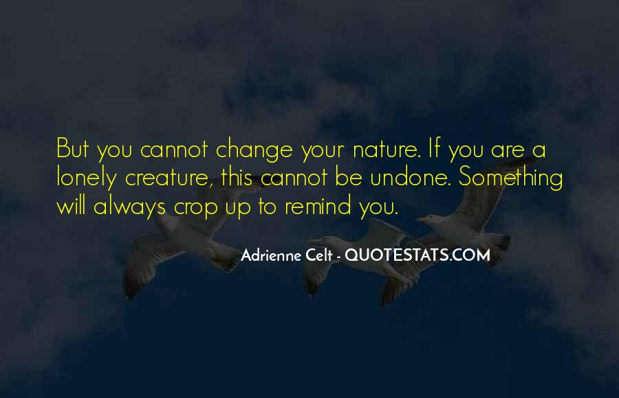 Will You Change Quotes #59942