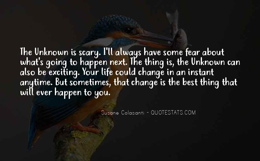 Will You Change Quotes #63377