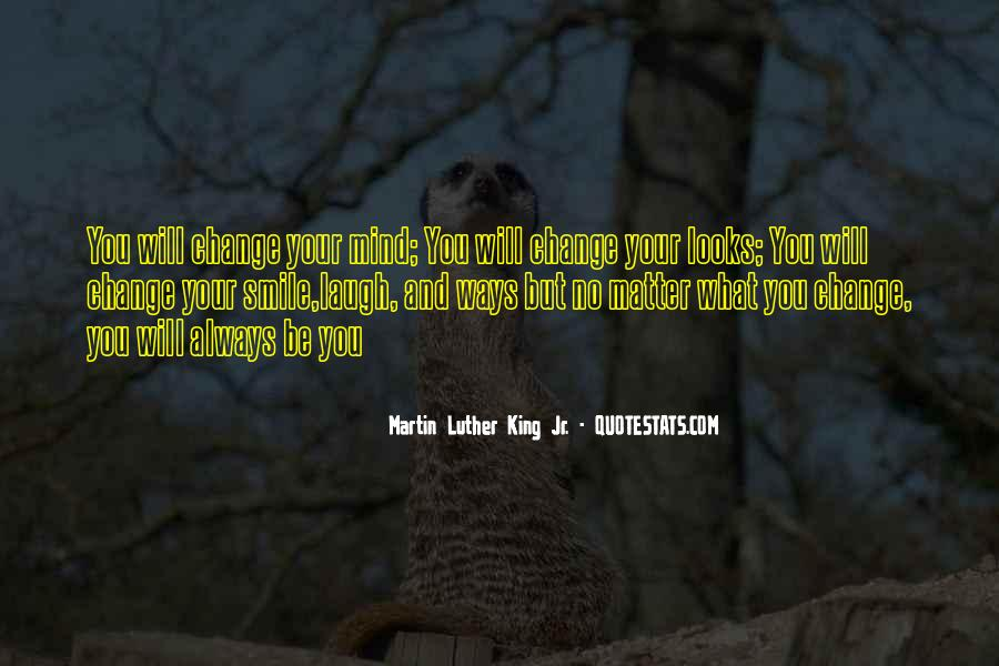 Will You Change Quotes #94420