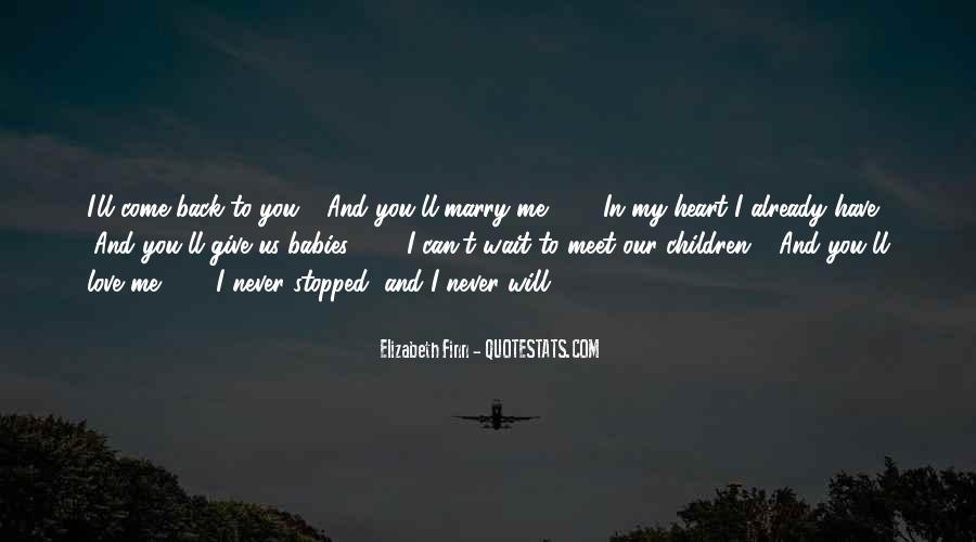 Will You Marry Me Love Quotes #1052352