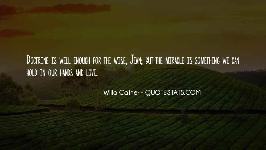 Willa Cather Love Quotes #1149979