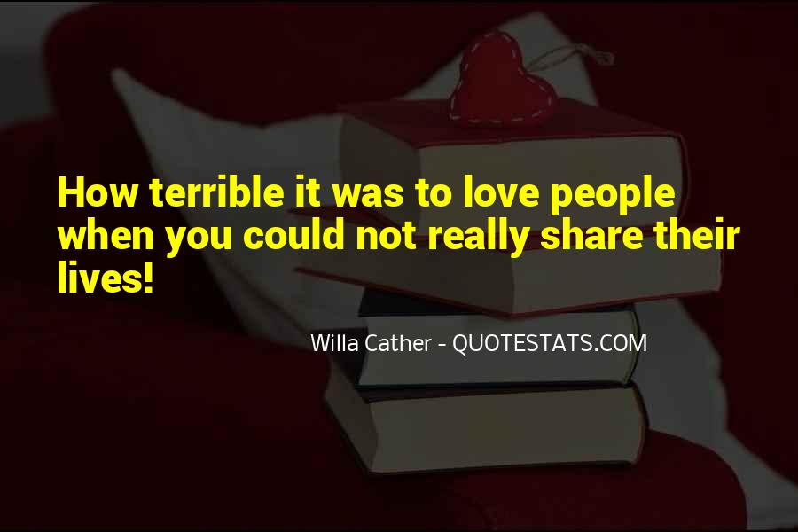 Willa Cather Love Quotes #440934