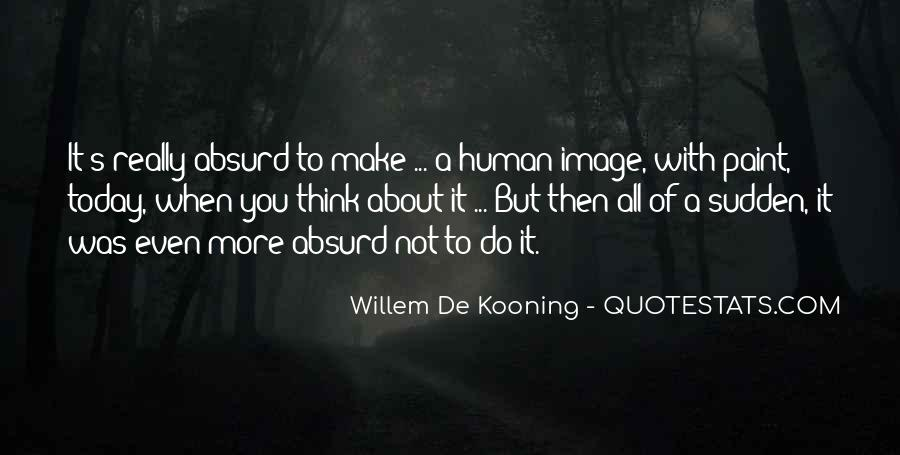 Willem Kooning Quotes #100818