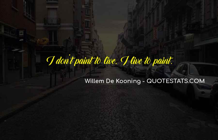 Willem Kooning Quotes #1801545