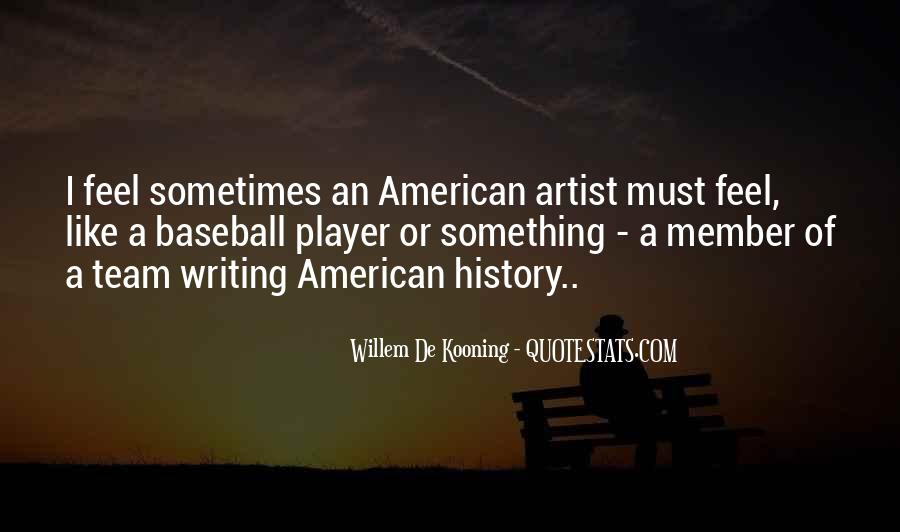 Willem Kooning Quotes #321476