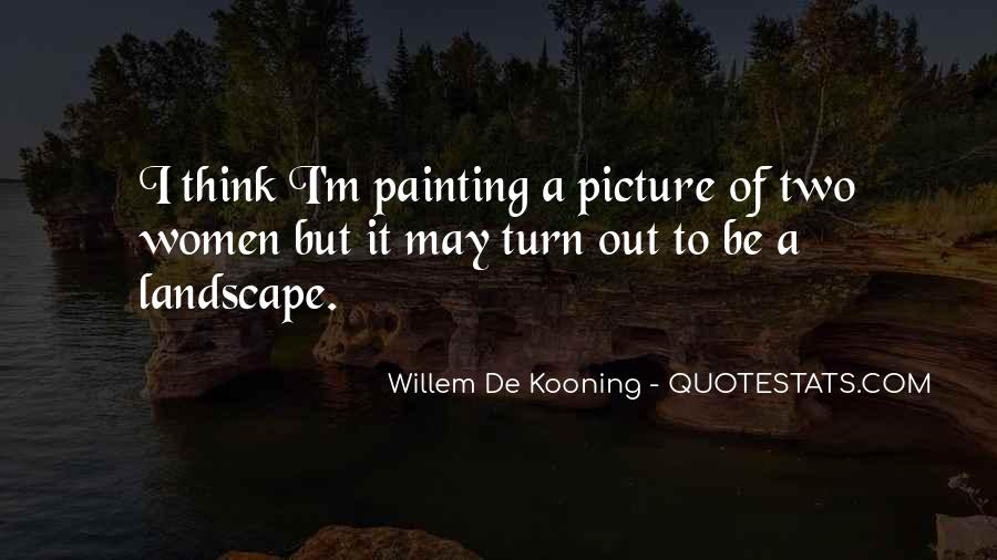 Willem Kooning Quotes #364248