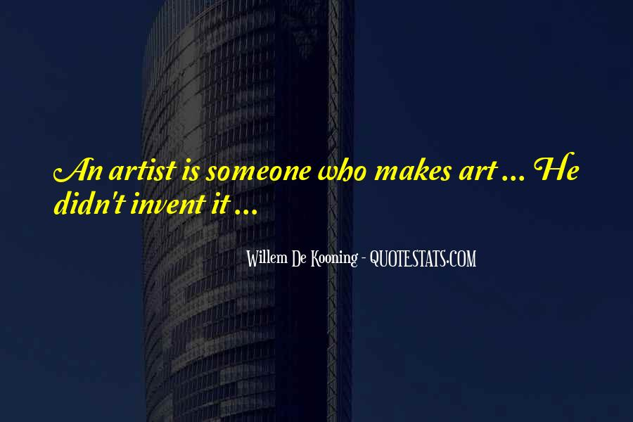 Willem Kooning Quotes #414297