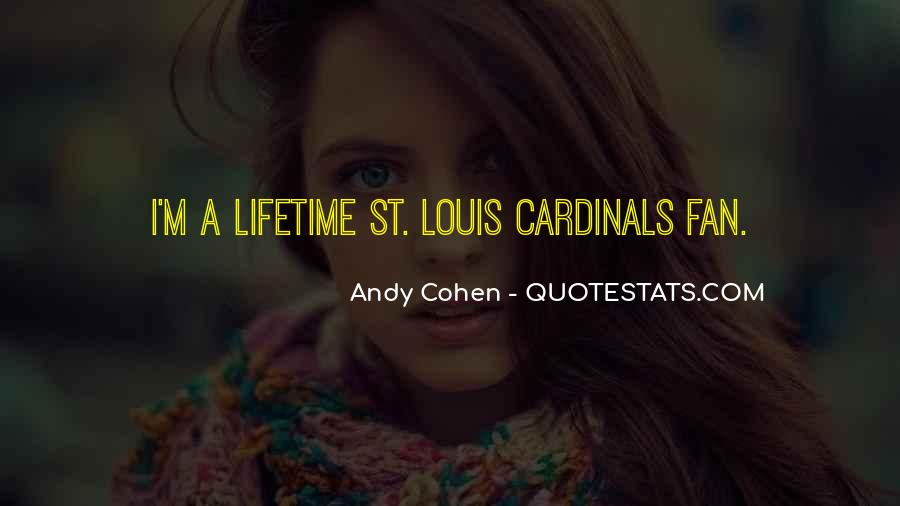 Quotes About St. Louis Cardinals #1552030