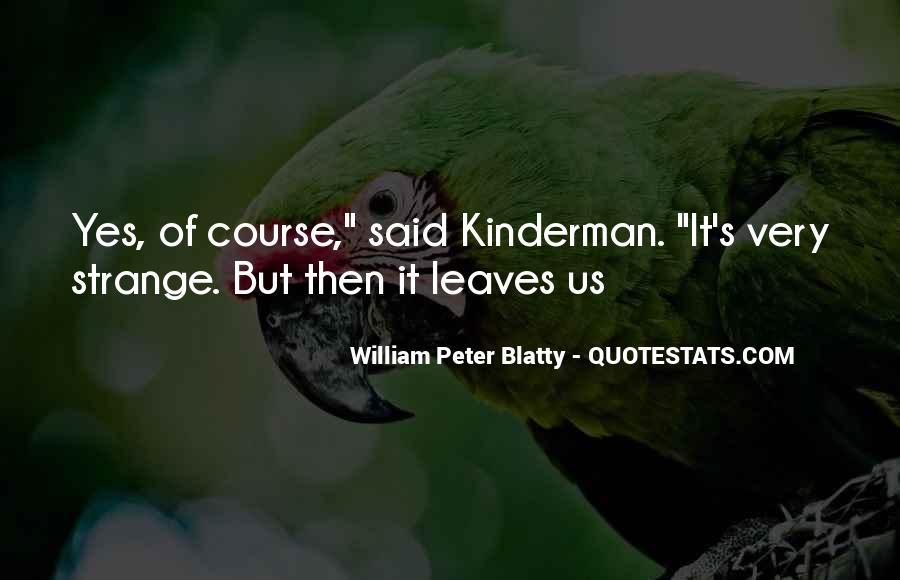 William Blatty Quotes #1332780