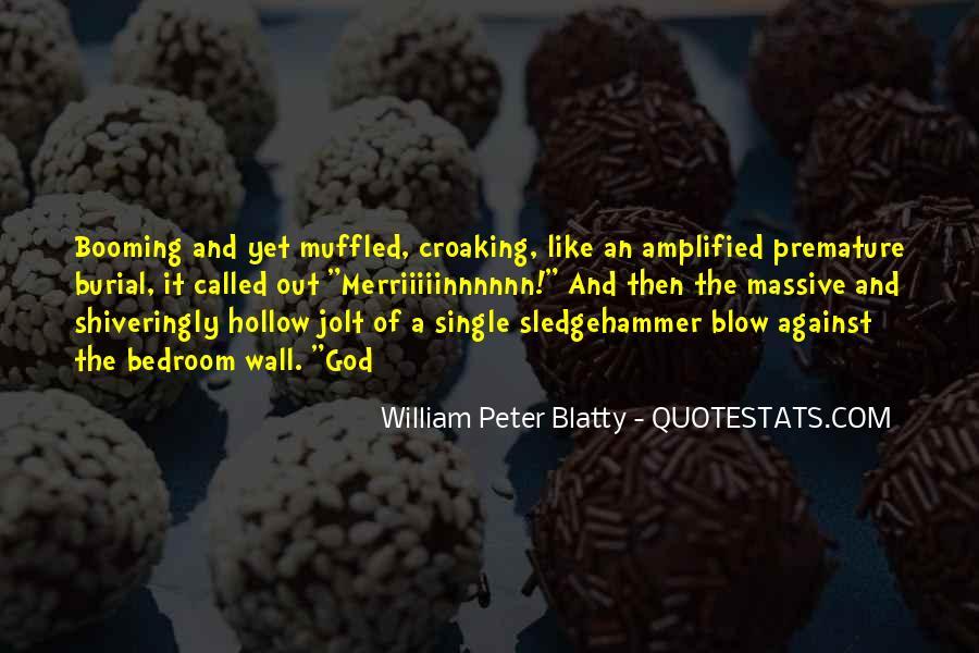 William Blatty Quotes #1723559