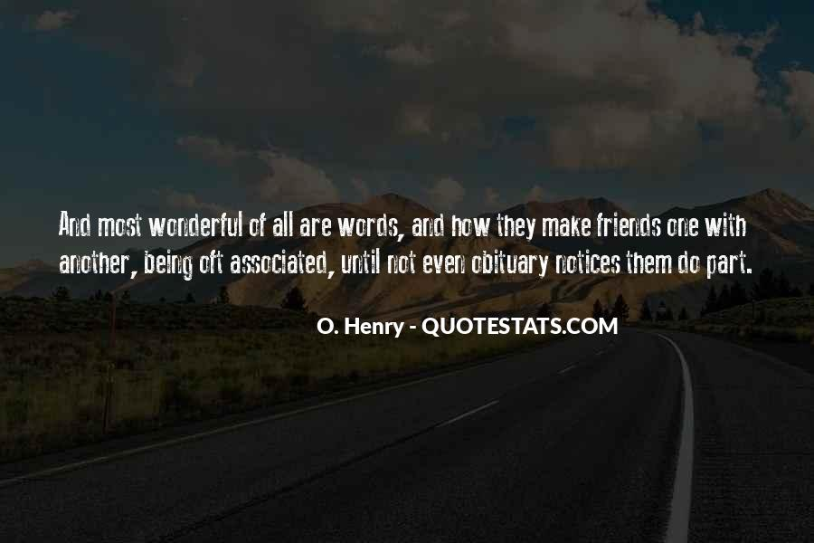 Quotes About Being There For One Another #72593