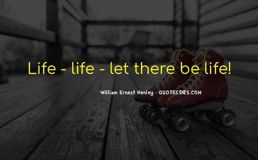 William Ernest Quotes #1050505