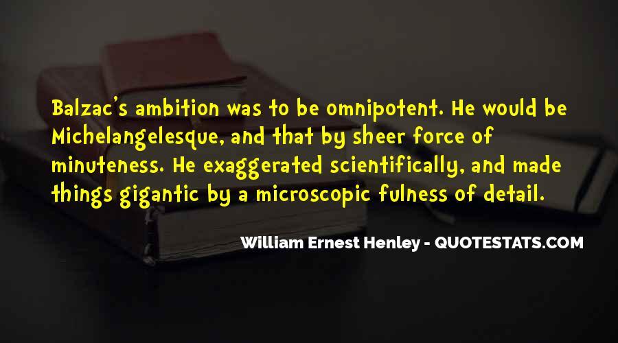 William Ernest Quotes #1069325