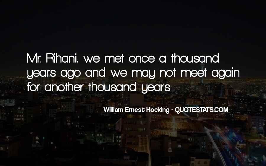 William Ernest Quotes #1362122