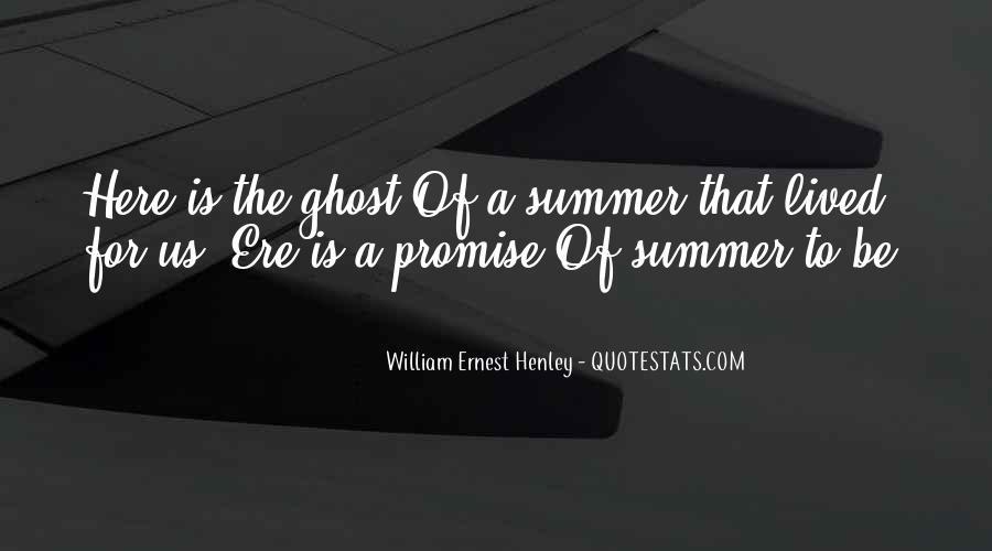 William Ernest Quotes #1388210
