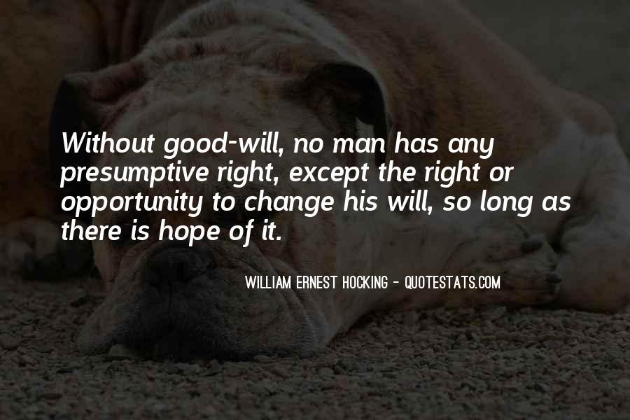 William Ernest Quotes #1445968